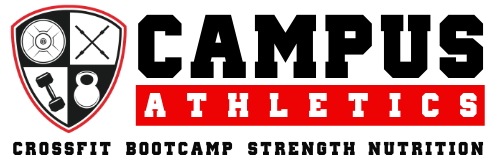 Campus Athletics Fitness CrossFit Bootcamp Strength Nutrition